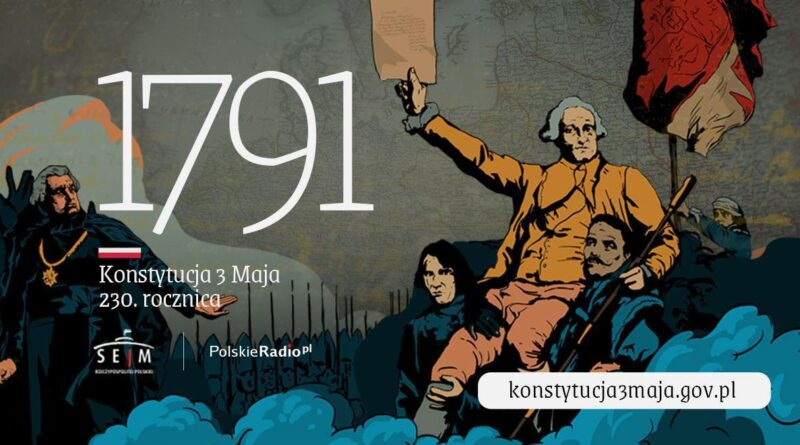 230 Rocznica uchwalenia Konstytucji 3 Maja – specjalny serwis internetowy Polskiego Radia